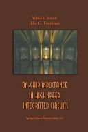 On Chip Inductance in High Speed Integrated Circuits