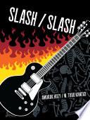 Slash   Slash Book PDF