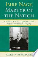 Imre Nagy  Martyr of the Nation