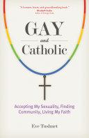 Gay and Catholic