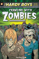 Hardy Boys The New Case Files #1: Crawling with Zombies Gerry Conway Cover