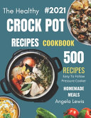 Healthy Crock Pot Recipes Cookbook 2021