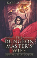 The Dungeon Master s Wife
