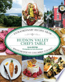 Hudson Valley Chef s Table