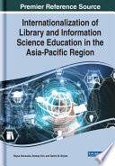 Internationalization Of Library And Information Science Education In The Asia Pacific Region