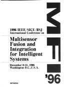MFI  96  1996 IEEE SICE RSJ International Conference on Multisensor Fusion and Integration for Intelligent Systems  December 8 11  1996  Washington  D C   U S A