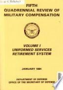 Quadrennial Review of Military Compensation Book