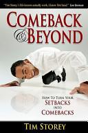 Comeback and Beyond