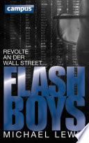 Flash Boys  : Revolte an der Wall Street