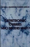 Catastrophic Diseases