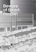 Beware of smart people! Redefining the smart city paradigm towards inclusive urbanism