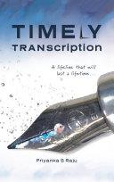 Timely TRANscription