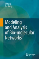 Modeling and Analysis of Bio molecular Networks