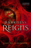 Darkness Reigns (The Kinsman Chronicles)