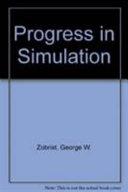 Progress in Simulation