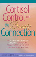 Cortisol Control and the Beauty Connection