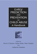 Early Prediction and Prevention of Child Abuse Book