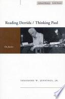 Reading Derrida Thinking Paul