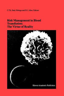 Risk Management in Blood Transfusion  The Virtue of Reality