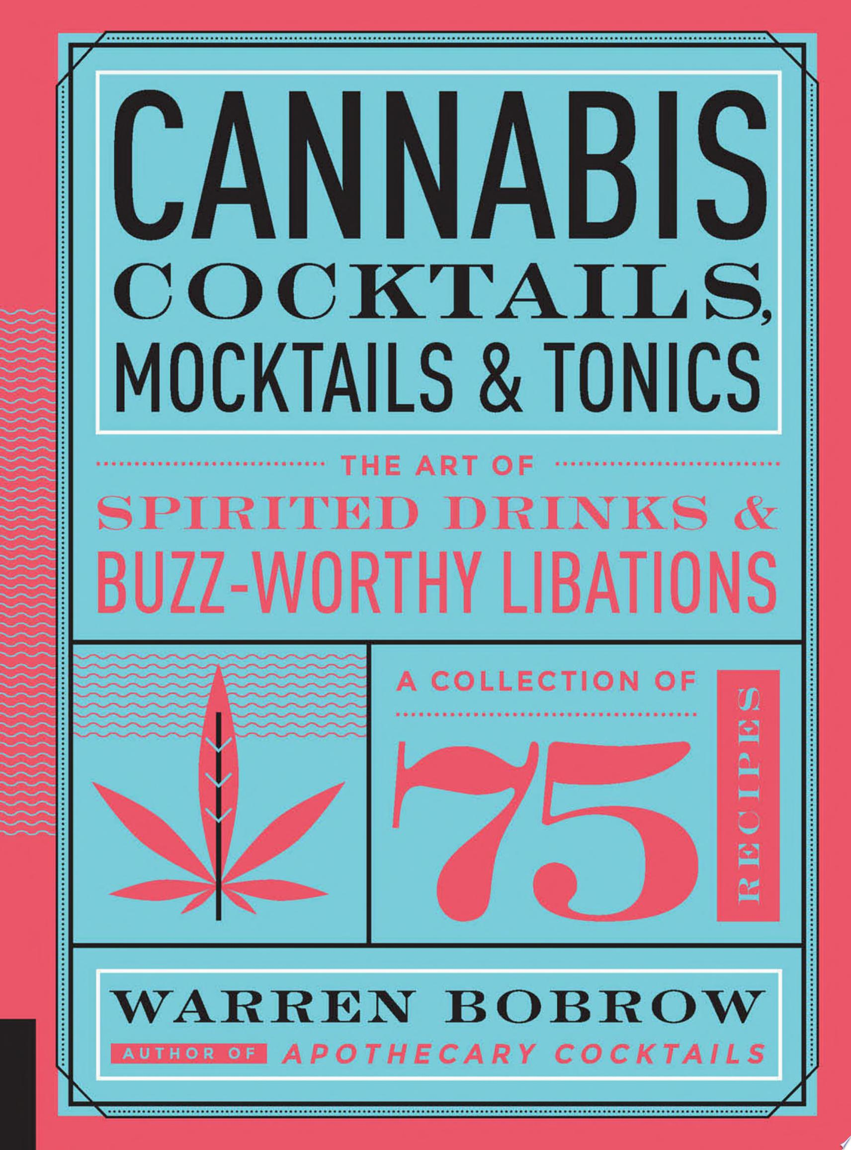 Cannabis Cocktails  Mocktails  and Tonics