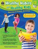 Healthy Habits for Healthy Kids Grade 1 2