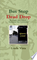 Bus Stop Dead Drop Book