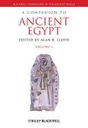 A Companion to Ancient Egypt  2 Volume Set