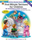 Five-Minute Sermons for Children, Grades K - 5