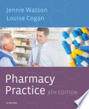"""Pharmacy Practice E-Book"" by Jennie Watson, Louise Siobhan Cogan"