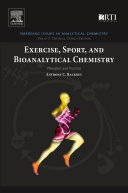 Exercise  Sport  and Bioanalytical Chemistry