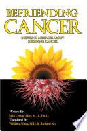 Befriending Cancer
