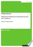 Biofuel Development in Latin American and the Caribbean