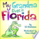 My Grandma Lives in Florida
