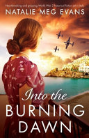 Into the Burning Dawn  Heartbreaking and Gripping World War 2 Historical Fiction Set in Italy Book
