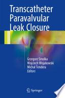 Transcatheter Paravalvular Leak Closure