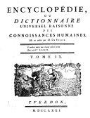 Encyclopedie ou dictionnaire universel raisonne des connoissances humaines mis en ordre par M. De Felice