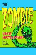 The Zombie Movie Encyclopedia Pdf/ePub eBook