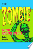 """""""The Zombie Movie Encyclopedia"""" by Peter Dendle"""