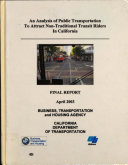 An Analysis of Public Transportation to Attract Non-traditional Transit Riders in California