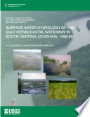 Surface water Hydrology of the Gulf Intracoastal Waterway in South Central Louisiana  1996 99