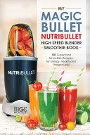 Magic Bullet Nutribullet Blender Smoothie Book