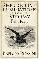 Sherlockian Ruminations from a Stormy Petrel