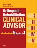 Orthopedic Rehabilitation Clinical Advisor