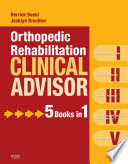 """Orthopedic Rehabilitation Clinical Advisor E-Book"" by Derrick Sueki, Jacklyn Brechter"
