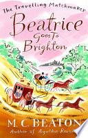 Beatrice Goes to Brighton Book