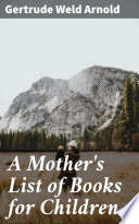 A Mother s List of Books for Children