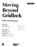 Moving Beyond Gridlock
