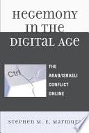 Hegemony In The Digital Age