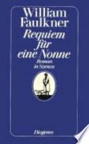 Requiem für eine Nonne  : Roman in Szenen