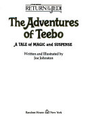 The adventures of Teebo